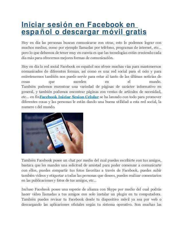 Iniciar Sesion En Facebook En Espanol O Descargar Movil Gratis Conéctate con amigos, familiares y otras personas que conozcas. slideshare
