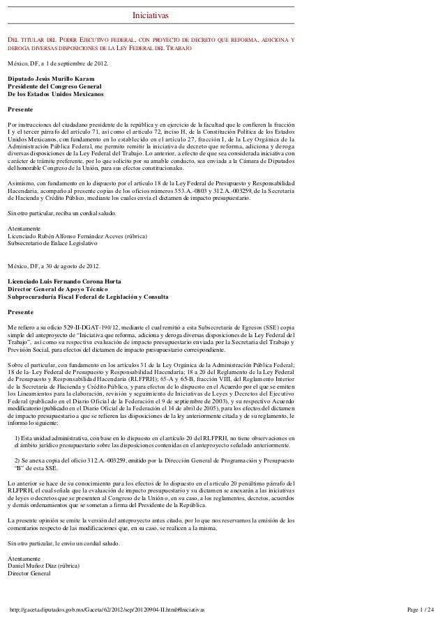 IniciativasDEL TITULAR DEL PODER EJECUTIVO FEDERAL, CON PROYECTO DE DECRETO QUE REFORMA, ADICIONA YDEROGA DIVERSAS DISPOSI...