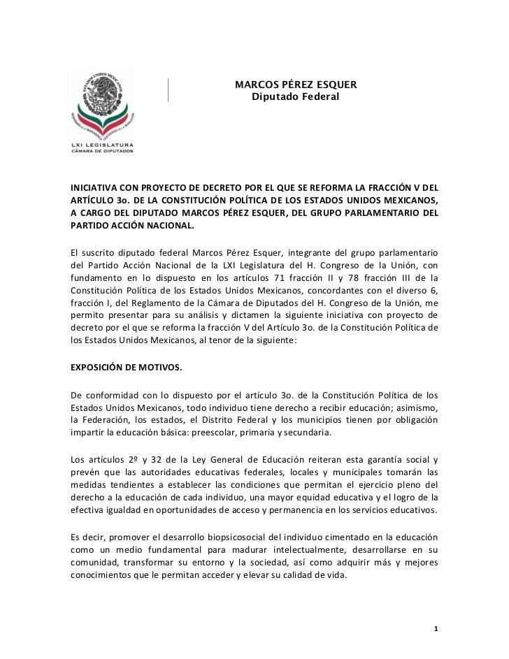 MARCOS PÉREZ ESQUER                                          Diputado FederalINICIATIVA CON PROYECTO DE DECRETO POR EL QUE...