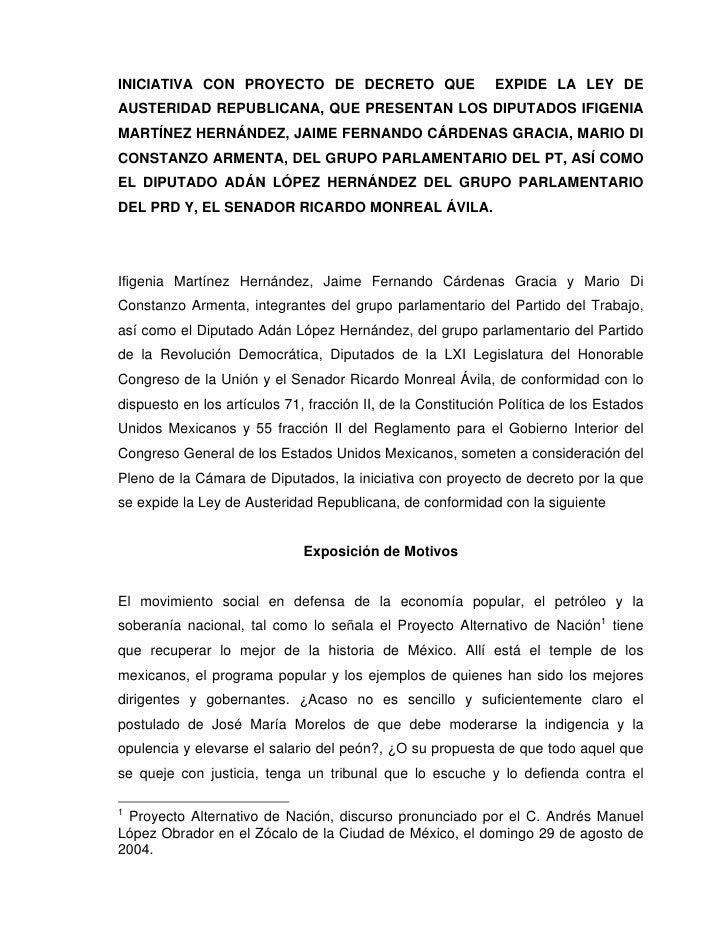 INICIATIVA CON PROYECTO DE DECRETO QUE                       EXPIDE LA LEY DE AUSTERIDAD REPUBLICANA, QUE PRESENTAN LOS DI...