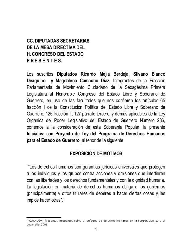 CC. DIPUTADAS SECRETARIAS DE LA MESA DIRECTIVA DEL H. CONGRESO DEL ESTADO P R E S E N T E S. Los suscritos Diputados Ricar...
