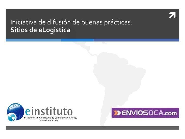 Iniciativa de difusión de buenas prácticas:Sitios de eLogistica