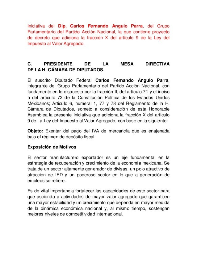 Iniciativa del Dip. Carlos Fernando Angulo Parra, del GrupoParlamentario del Partido Acción Nacional, la que contiene proy...