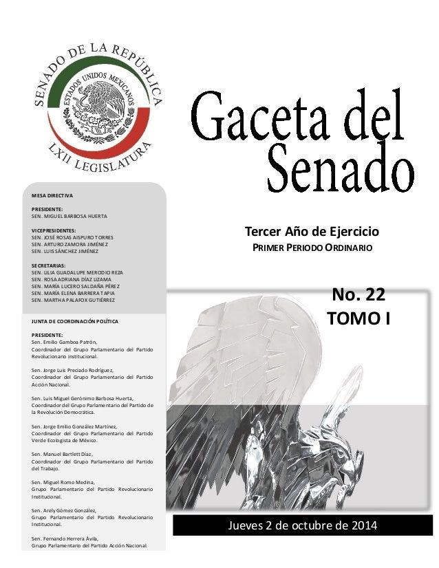 Tercer año de Ejercicio Primer Periodo Ordinario Jueves 2 de octubre de 2014 GACETA DEL SENADO Tercer año de Ejercicio Jue...