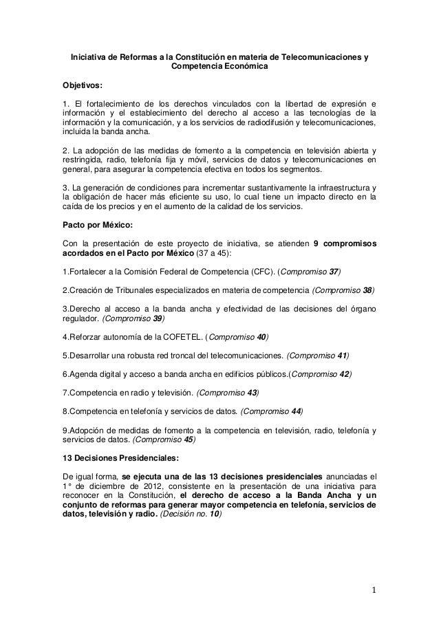 1Iniciativa de Reformas a la Constitución en materia de Telecomunicaciones yCompetencia EconómicaObjetivos:1. El fortaleci...