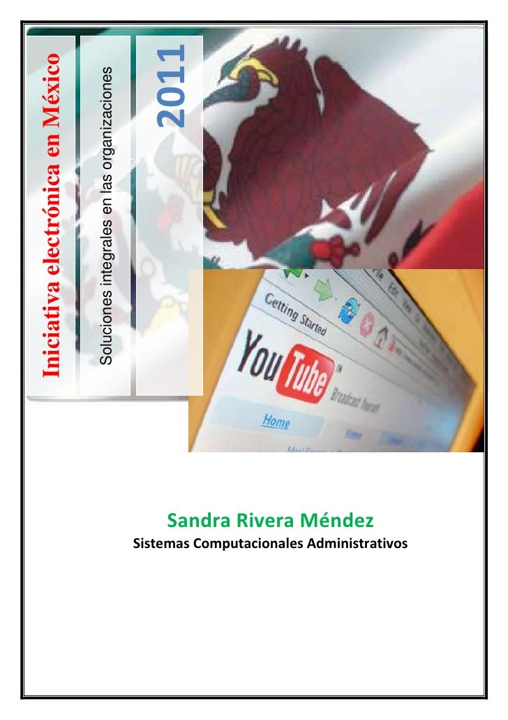 17240253108325-731520-549275Soluciones integrales en las organizaciones2011Iniciativa electrónica en MéxicoSandra Rivera M...