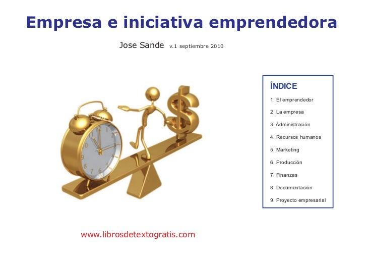 Empresa e iniciativa emprendedora              Jose Sande   v.1 septiembre 2010                                           ...