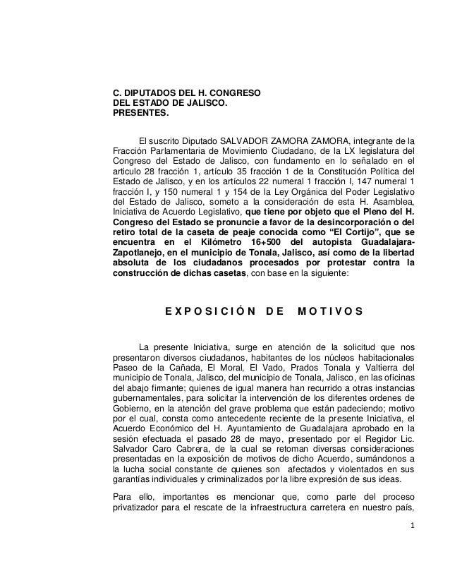 1C. DIPUTADOS DEL H. CONGRESODEL ESTADO DE JALISCO.PRESENTES.El suscrito Diputado SALVADOR ZAMORA ZAMORA, integrante de la...