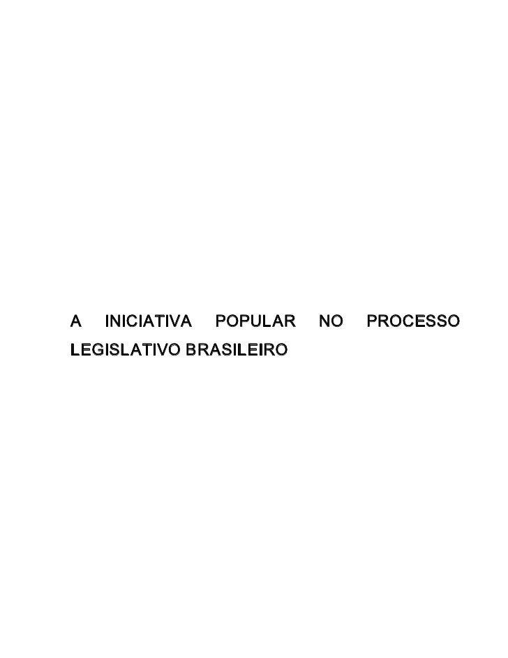 A   INICIATIVA   POPULAR   NO   PROCESSO LEGISLATIVOBRASILEIRO