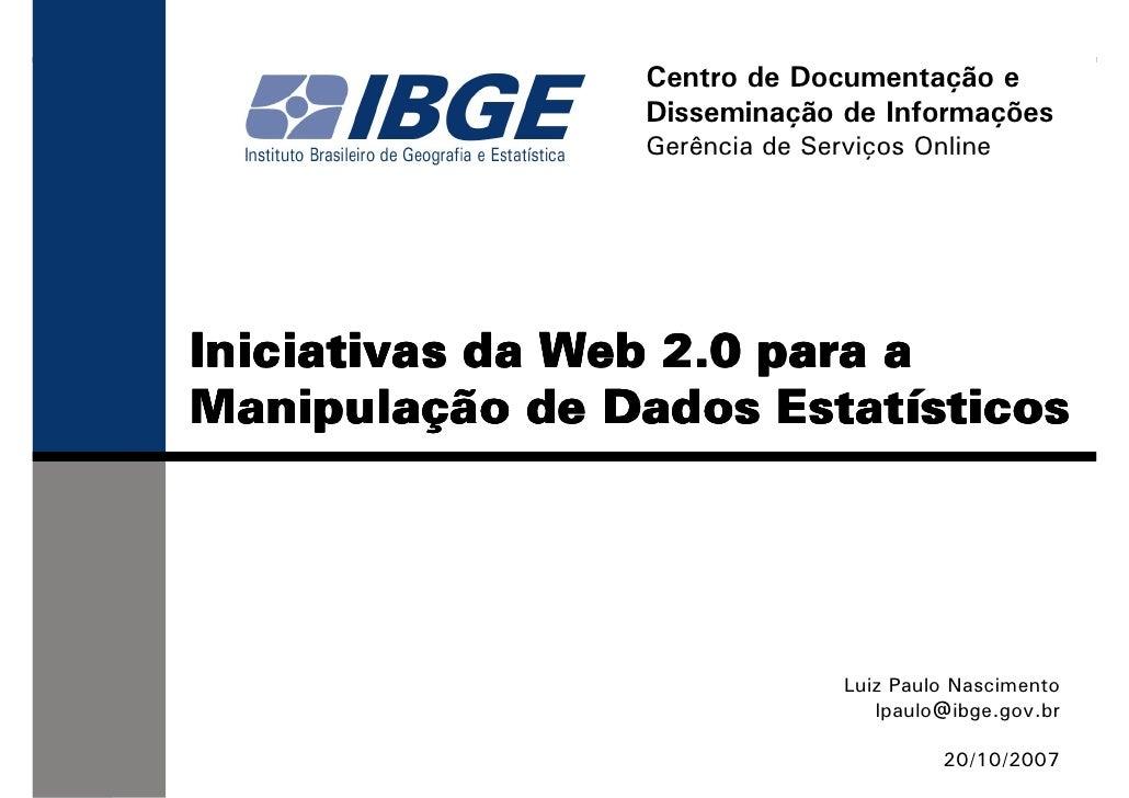 Centro de Documentação e                  Disseminação de Informações                  Gerência de Serviços Online     Ini...