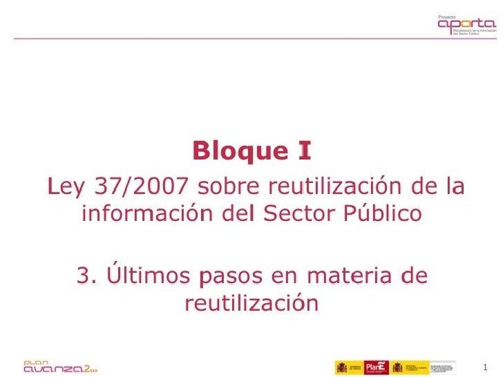 Guía Aporta. 1.3. Iniciativas en el ámbito de la reutilización