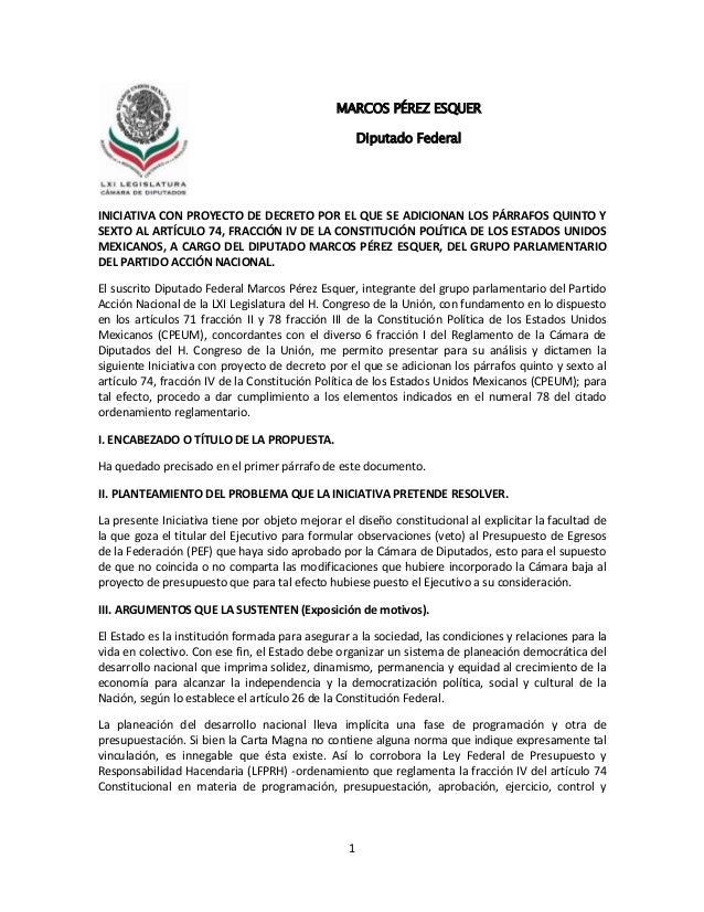 1INICIATIVA CON PROYECTO DE DECRETO POR EL QUE SE ADICIONAN LOS PÁRRAFOS QUINTO YSEXTO AL ARTÍCULO 74, FRACCIÓN IV DE LA C...
