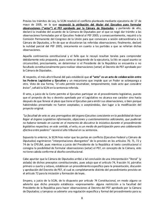 8Previos los trámites de Ley, la SCJN resolvió el conflicto planteado mediante ejecutoria de 17 demayo de 2005, en la que ...