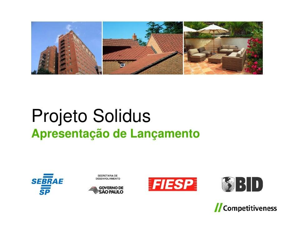 Projeto Solidus Apresentação de Lançamento