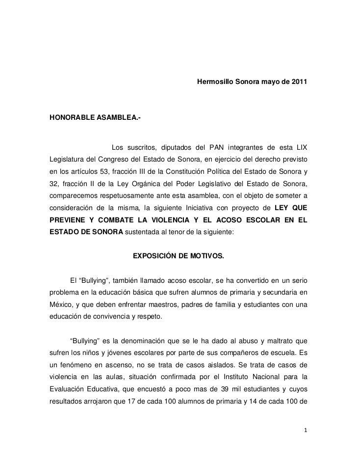 Hermosillo Sonora mayo de 2011HONORABLE ASAMBLEA.-                    Los suscritos, diputados del PAN integrantes de esta...