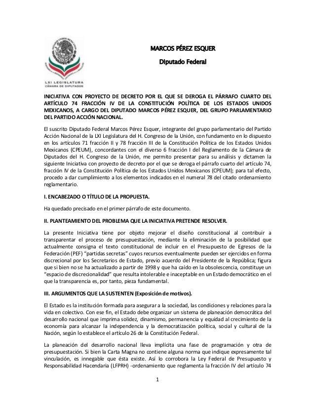 1INICIATIVA CON PROYECTO DE DECRETO POR EL QUE SE DEROGA EL PÁRRAFO CUARTO DELARTÍCULO 74 FRACCIÓN IV DE LA CONSTITUCIÓN P...