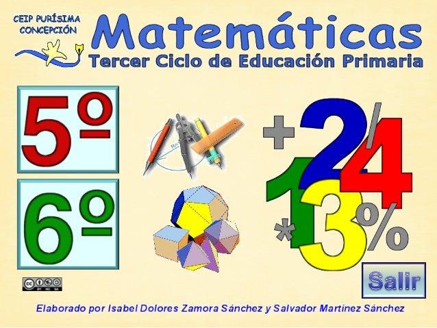 Tema 1. Numeración.Tema 2. Números decimales.Tema 3. Fracciones.Tema 4. Tratamiento de la información.Tema 5. La Medida.Te...