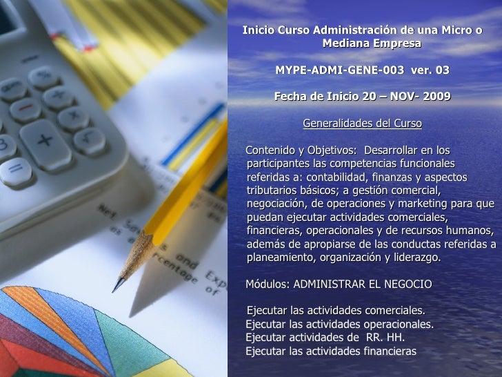 Inicio Curso  Adm Mediana E. 20 11 2009 Parral Slide 3