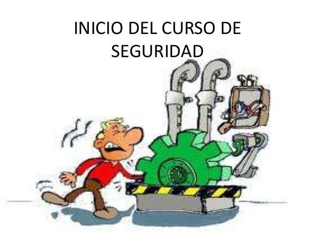 INICIO DEL CURSO DE SEGURIDAD