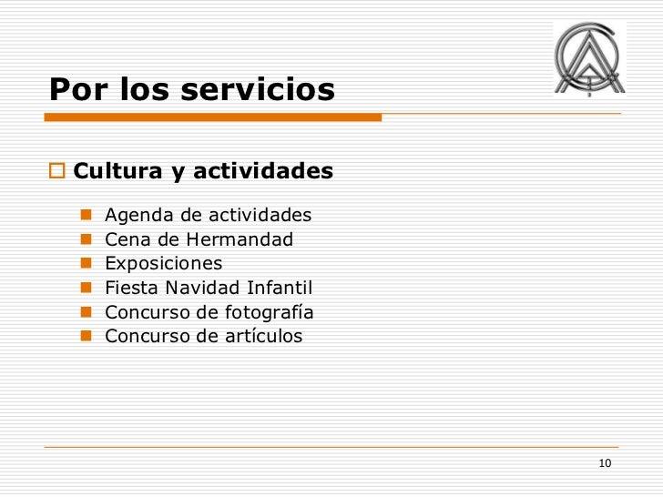 Por los servicios Cultura y actividades     Agenda de actividades     Cena de Hermandad     Exposiciones     Fiesta N...