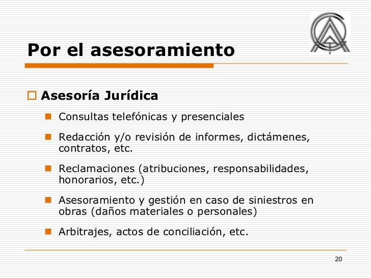 Por el asesoramiento Asesoría Jurídica   Consultas telefónicas y presenciales   Redacción y/o revisión de informes, dic...