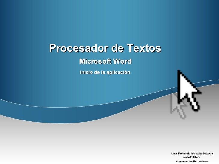 Procesador de Textos Microsoft Word Inicio de la aplicación