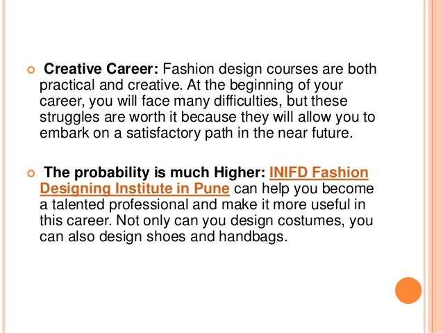 Why Should You Choose Fashion Designing Course At Inifd Pune