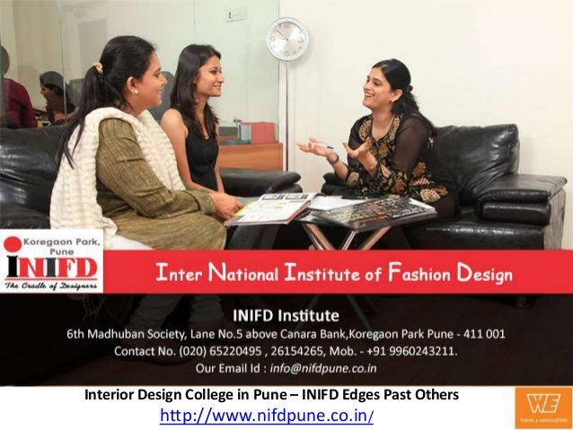 Interior Design College In Pune INIFD Edges Past Others 11