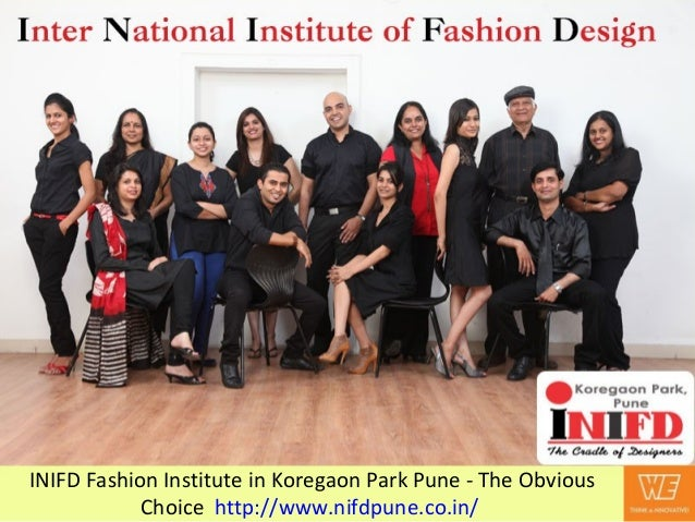 INIFD Fashion Institute in Koregaon Park Pune - The ObviousChoice http://www.nifdpune.co.in/