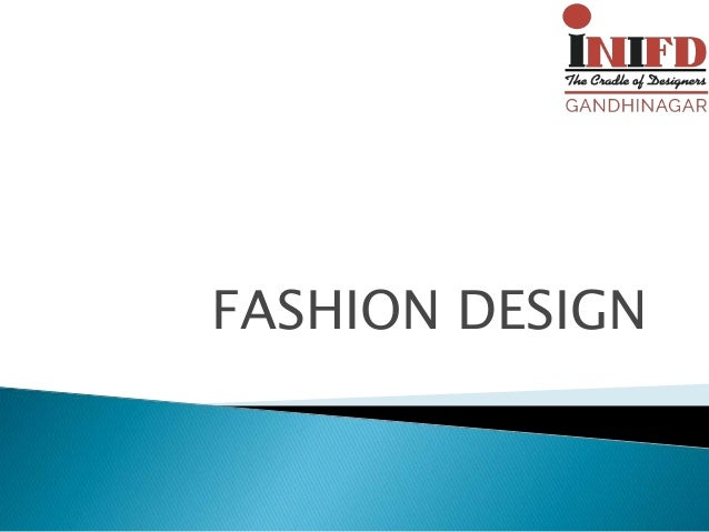 Fashion Design Institute In Ahmedabad