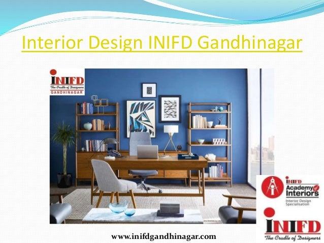Interior Design INIFD Gandhinagar Inifdgandhinagar