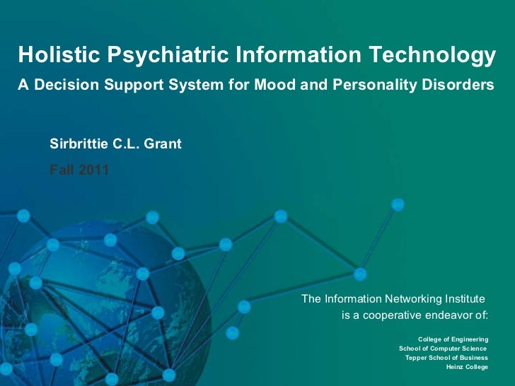 Holistic Psychiatric Information Technology A Decision Support System for Mood and Personality Disorders Sirbrittie C.L. G...