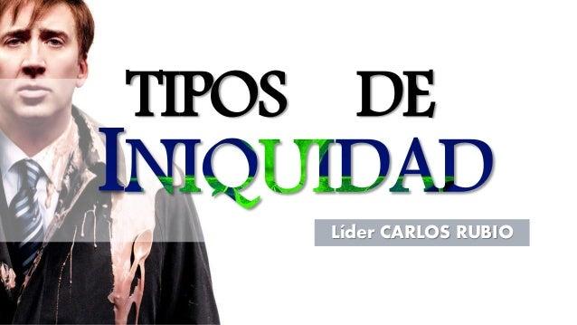 TIPOS Líder CARLOS RUBIO DE