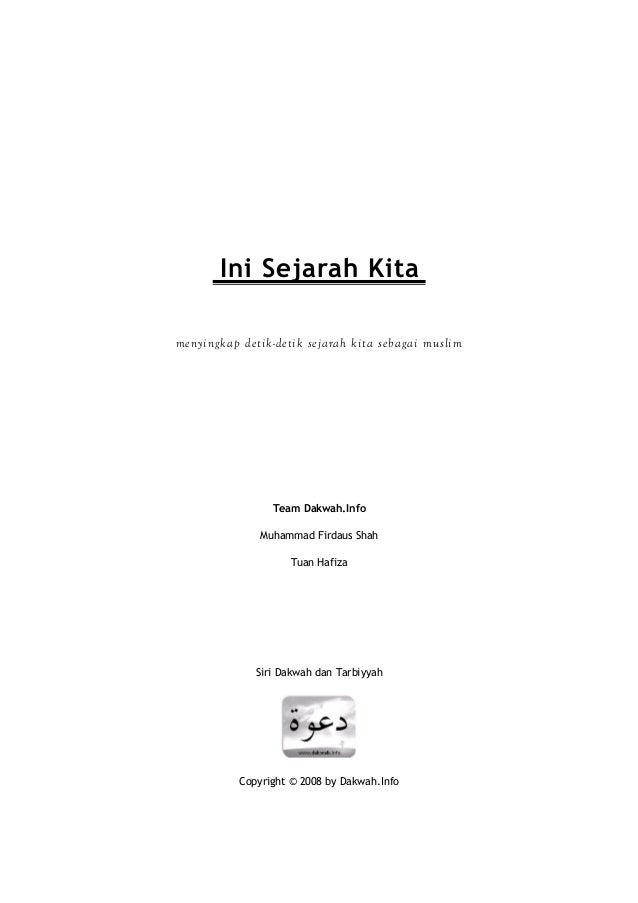 Ini Sejarah Kitamenyingkap detik -detik sejarah kita sebagai muslim                 Team Dakwah.Info               Muhamma...