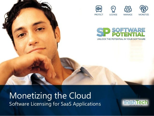 Monetizing the Cloud  Software Licensing for SaaS Applications