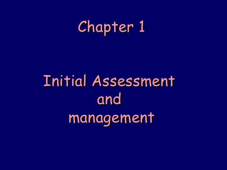 Chapter 1 Initial Assessment  and  management