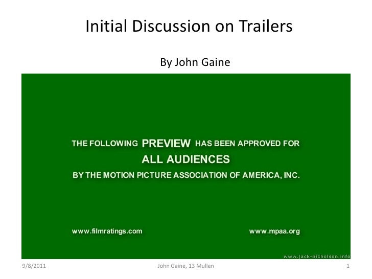 Initial Discussion on Trailers<br />By John Gaine<br />9/8/11<br />1<br />John Gaine, 13 Mullen<br />