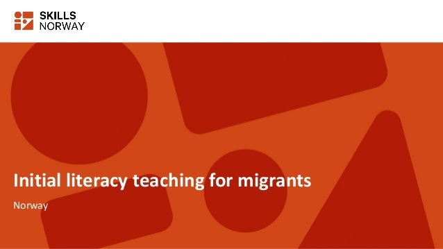 Initial literacy teaching for migrants Norway