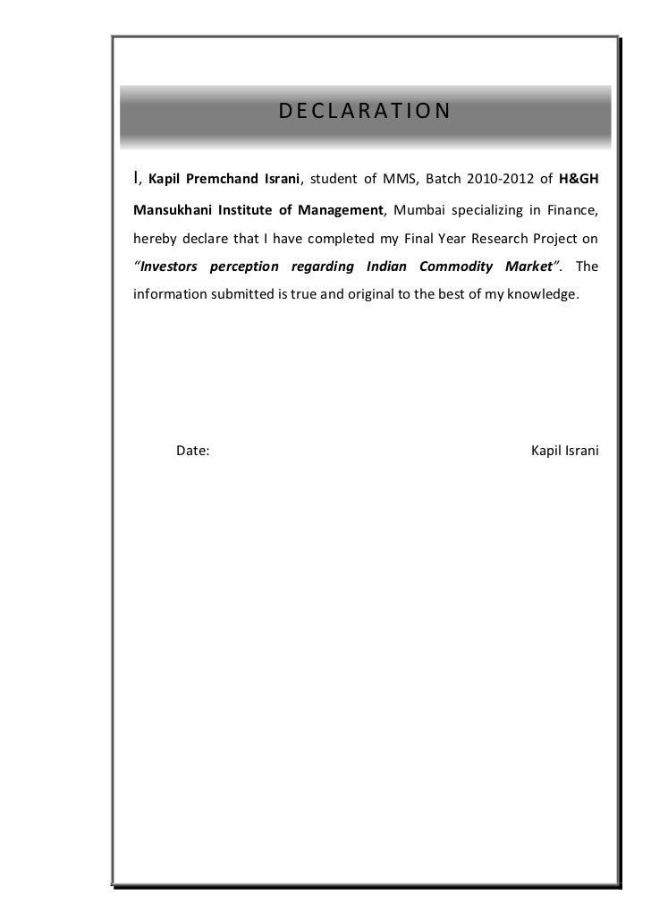 asasas                         DECLARATION  I,   Kapil Premchand Israni, student of MMS, Batch 2010-2012 of H&GH  Mansukha...