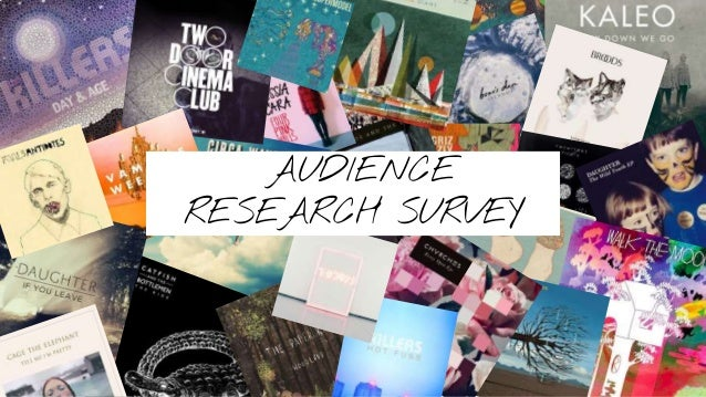 Audience Research SurveyAUDIENCE RESEARCH SURVEY