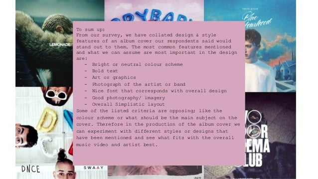 To sum up: From our survey, we have collated design & style features of an album cover our respondents said would stand ou...