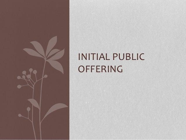 INITIAL PUBLIC OFFERING