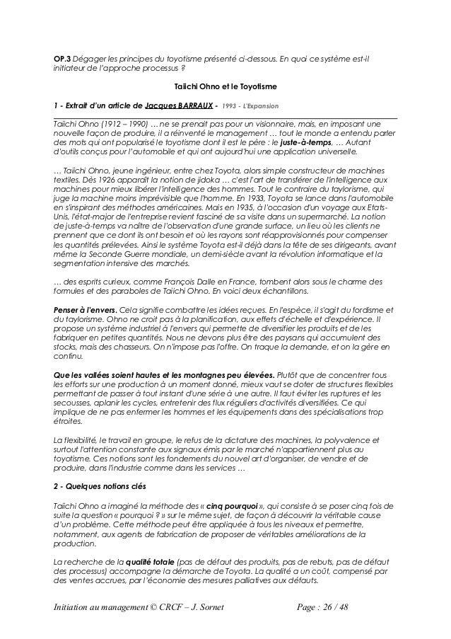 OP.3 Dégager les principes du toyotisme présenté ci-dessous. En quoi ce système est-ilinitiateur de l'approche processus ?...