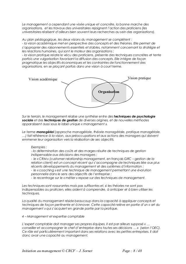 Le management a cependant une visée unique et concrète, la bonne marche desorganisations, et les travaux des universitaire...
