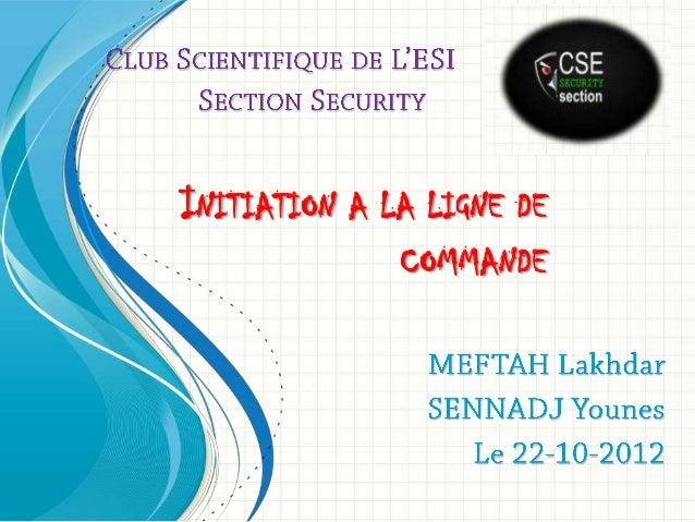 INITIATION A LA LIGNE DE COMMANDE