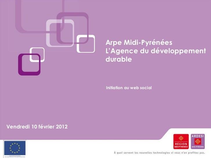 Arpe Midi-Pyrénées                           L'Agence du développement                           durable                  ...