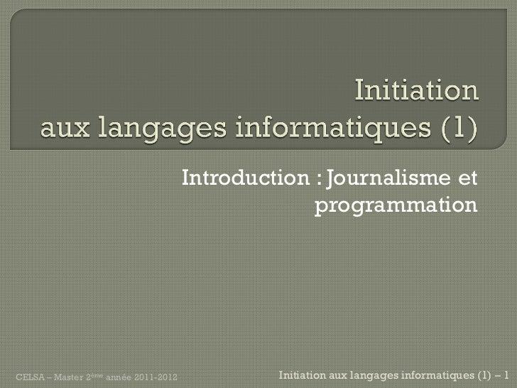 Introduction : Journalisme et                                                   programmationCELSA – Master 2ème année 201...
