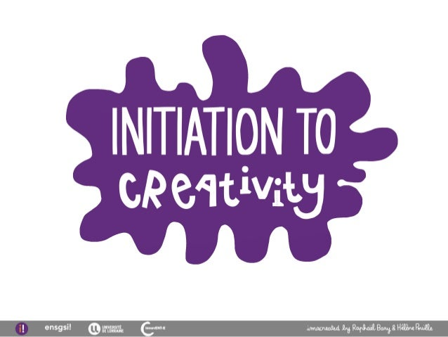 Initiation to creativity