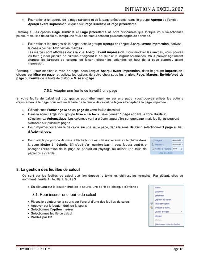 INITIATION A EXCEL 2007 COPYRIGHT Club POM Page 16  Pour afficher un aperçu de la page suivante et de la page précédente,...