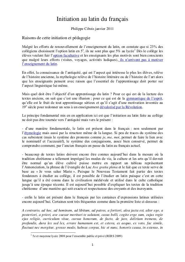 Initiation au latin du français                                       Philippe Cibois janvier 2011Raisons de cette initiat...
